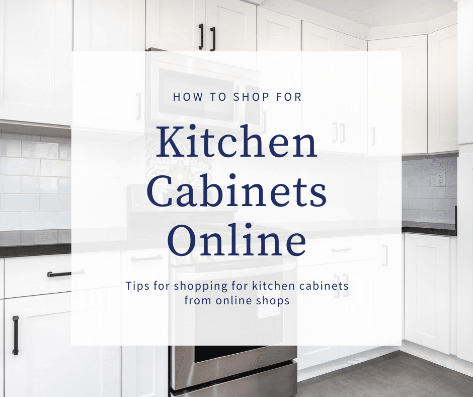 How To Shop For Kitchen Cabinets Online Best Online Cabinets